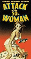 Book Jacket for: Attack of the 50 ft. woman ;