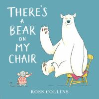 Book Jacket for: There's a bear on my chair