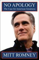 No apology : the case for American greatness / Mitt Romney