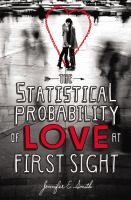 Statistical Probability of Love at First Sight, by Jennifer E. Smith