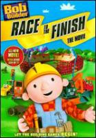 Bob The Builder: Race To The Finish: The Movie
