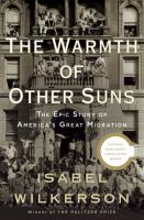 The-warmth-of-other-suns:-the-epic-story-of-America's-great-migration