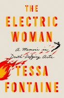 The-electric-woman-:-a-memoir-in-death-defying-acts