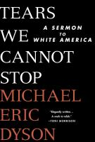Tears-we-cannot-stop-:-a-sermon-to-white-America