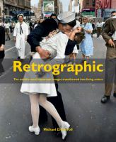 Book Jacket for: Retrographic : history's most exciting images transformed into living colour